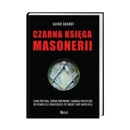 Czarna księga masonerii - Guido Grandt : Książka