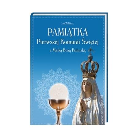 Pamiątka Pierwszej Komunii Świętej z Matką Bożą Fatimską - Książka