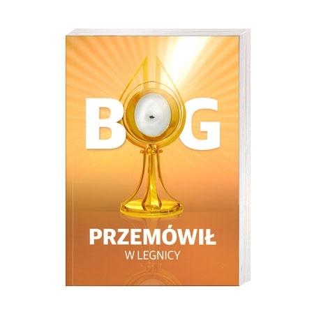 Bóg przemówił w Legnicy - Irena Chłopkowska : Książka