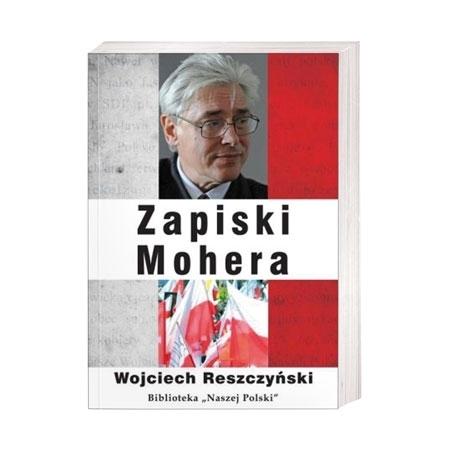 Zapiski mohera - Wojciech Reszczyński : Książka