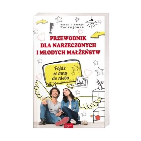 Przewodnik dla narzeczonych i młodych małżeństw - Maria i Henryk Kuczajowie : Książka
