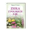 Zioła z polskich łąk - Zbigniew T. Nowak : Książka