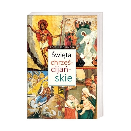 Święta chrześcijańskie - Edith Mommeja : Książka