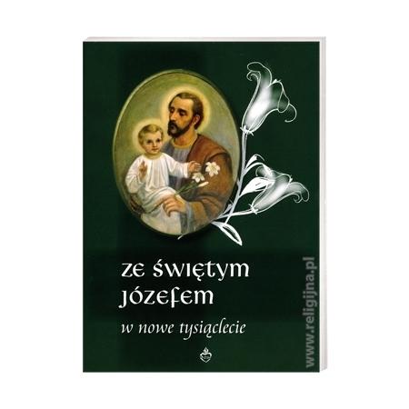 Ze świętym Józefem w nowe tysiąclecie : Książka