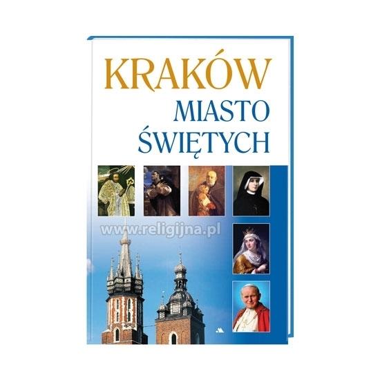 Kraków. Miasto świętych - album