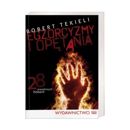 Egzorcyzmy i opętania - Robert Tekieli : Książka