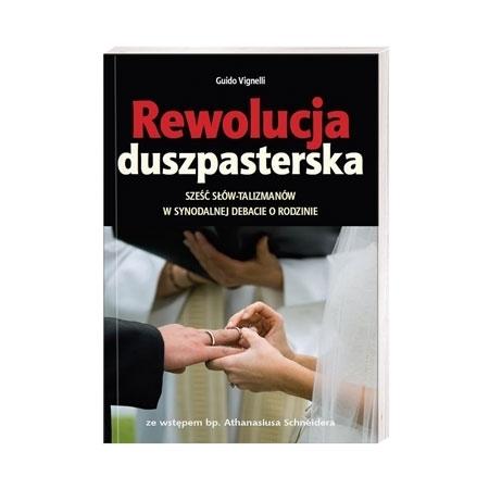 Rewolucja duszpasterska - Guido Vignelli : Książka