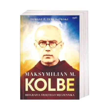 Maksymilian M. Kolbe. Biografia świętego męczennika - Tomasz P. Terlikowski : Książka