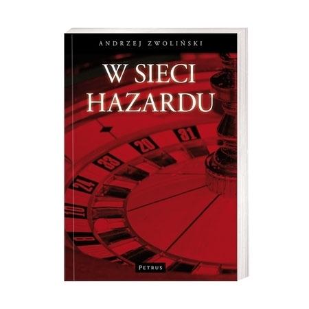 W sieci hazardu - ks. Andrzej Zwoliński : Książka