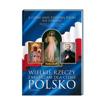 Wielkie rzeczy zamierzam dla ciebie Polsko - album