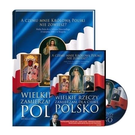 Wielkie rzeczy zamierzam dla ciebie Polsko. Album z filmem dokumentalnym DVD