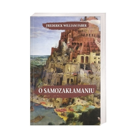 O samozakłamaniu - Frederick William Faber : Książka