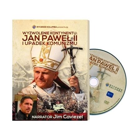 Wyzwolenie kontynentu: Jan Paweł II i upadek komunizmu. Książeczka z filmem DVD : Książka