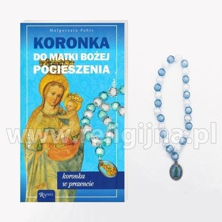 Koronka do Matki Bożej Pocieszenia z koronką do odmawiania
