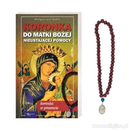 Koronka do Matki Bożej Nieustającej Pomocy : Modlitewnik z koronką do odmawiania