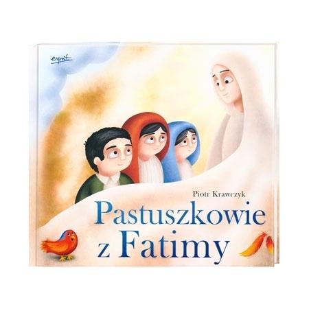 Pastuszkowie z Fatimy - Piotr Krawczyk : Książka