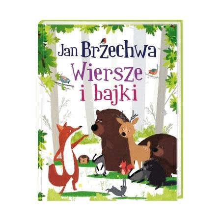 Wiersze i bajki - Jan Brzechwa : Książka