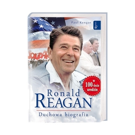 Ronald Reagan. Duchowa biografia - Paul Kengor : Książka