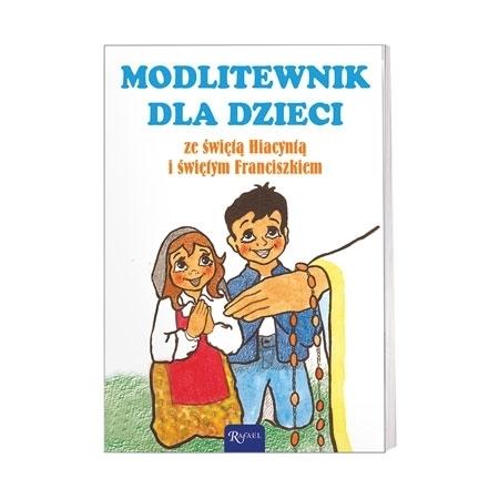 Modlitewnik dla dzieci ze św. Hiacyntą i św. Franciszkiem - ks. Leszek Smoliński : Książka