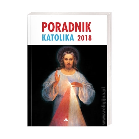 Poradnik katolika 2018 - Jezus Miłosierny : Książka