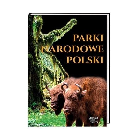 Parki narodowe polski - Joanna Włodarczyk : Książka