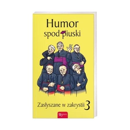 Humor spod piuski. Zasłyszane w zakrystii 3 - Janusz Michałowski : Książka