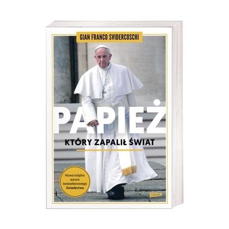 Papież, który zapalił świat - Gian Franco Svidercoschi : Książka