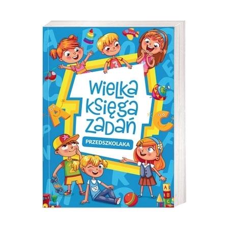 Wielka księga zadań przedszkolaka : Książka