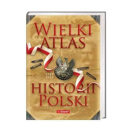 Wielki atlas historii Polski : Książka