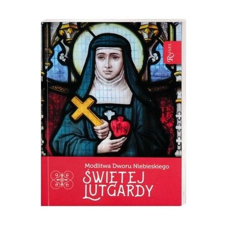 Modlitwa Dworu Niebieskiego Świętej Lutgardy : Książka