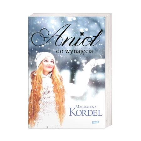 Anioł do wynajęcia - Magdalena Kordel : Książka