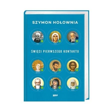 Święci pierwszego kontaktu - Szymon Hołownia : Książka