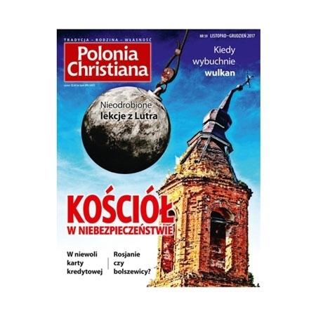 Polonia Christiana nr 59 - Kościół w niebezpieczeństwie