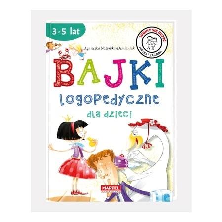 Bajki logopedyczne dla dzieci. 3-5 lat - Agnieszka Nożyńska-Demianiuk