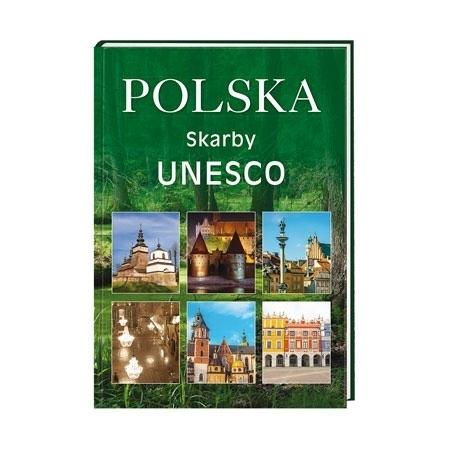 Polska. Skarby UNESCO : Album