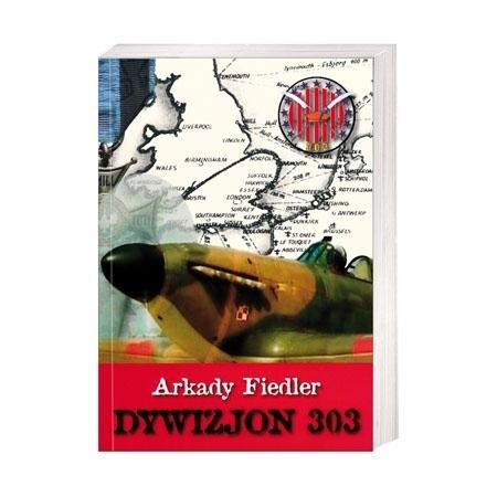 Dywizjon 303 - Arkady Fiedler : Książka