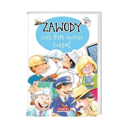 Zawody, czyli kim możesz zostać : Książka dla dzieci