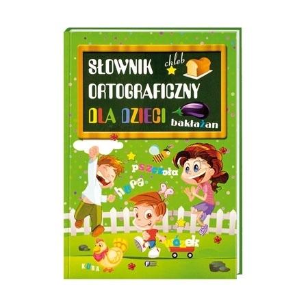 Słownik ortograficzny dla dzieci : Książka