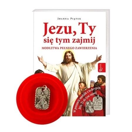 Jezu, Ty się tym zajmij. Wydanie specjalne z dołączonym medalikiem - Joanna Piątek : Książka
