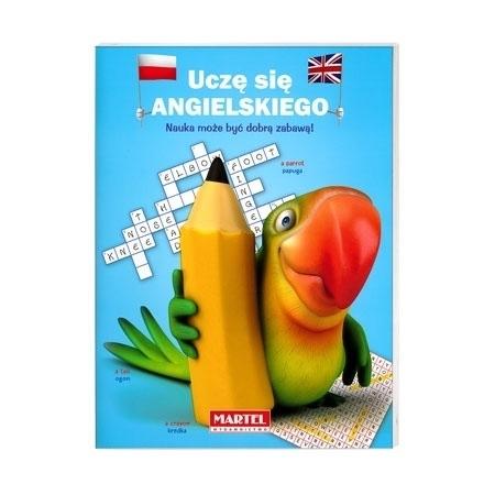 Uczę się angielskiego. Nauka może być dobrą zabawą. Książeczka niebieska : Dla dzieci