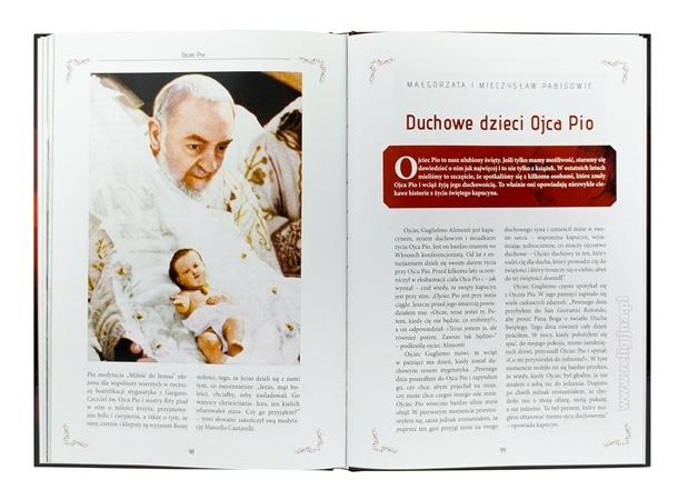 Ojciec Pio. Niezwykłe historie. Nadprzyrodzone wydarzenia, które w każdym umocnią wiarę - zawartość