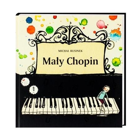 Mały Chopin - Michał Rusinek : Dla dzieci
