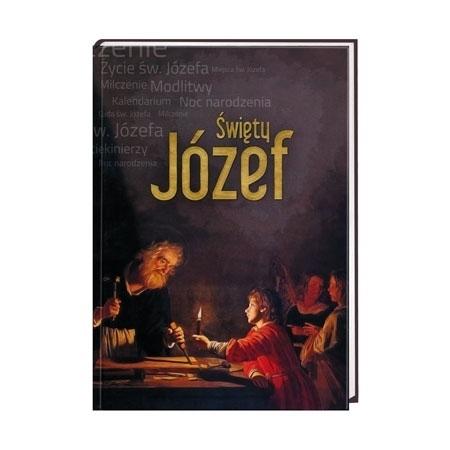 Święty Józef. Album - Anna Dąbrowska