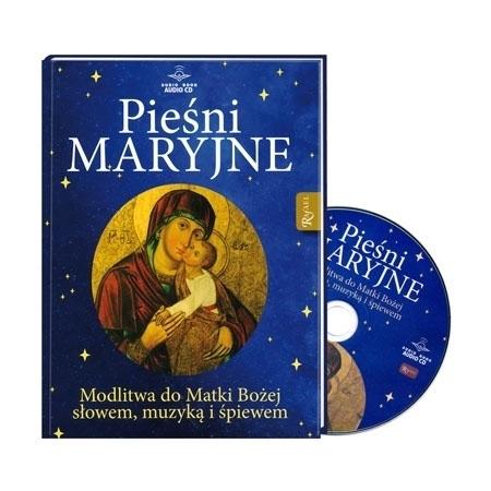Pieśni Maryjne. Modlitwa do Matki Bożej słowem, muzyką i śpiewem. Książeczka z płytą CD