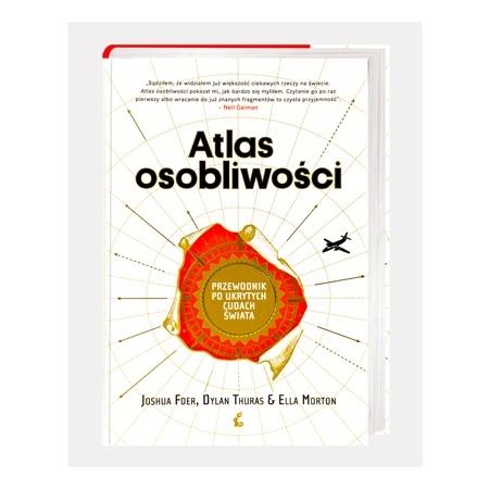 Atlas osobliwości. Przewodnik po ukrytych cudach świata