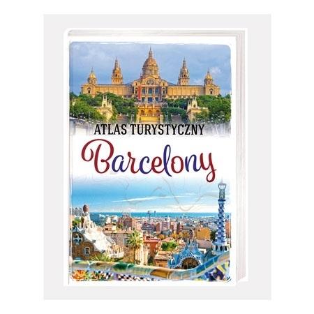 Atlas turystyczny Barcelony - Magdalena Binkowska