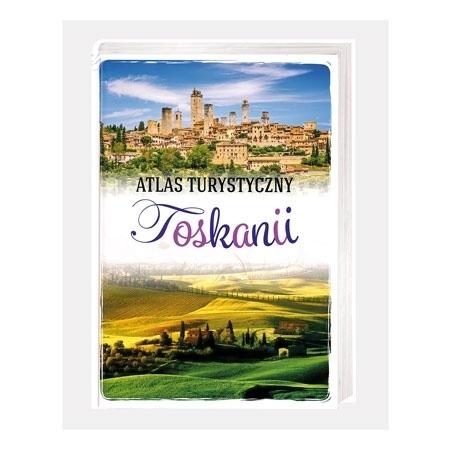Atlas turystyczny Toskanii - Ewa Krzątała-Jaworska