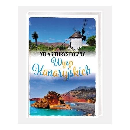 Atlas turystyczny Wysp Kanaryjskich - Zygmunt Wojski