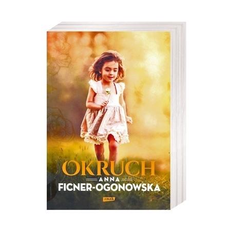 Okruch - Anna Ficner-Ogonowska : Książka