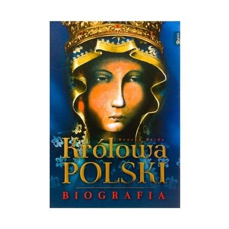 Królowa Polski. Biografia - Henryk Bejda : Album